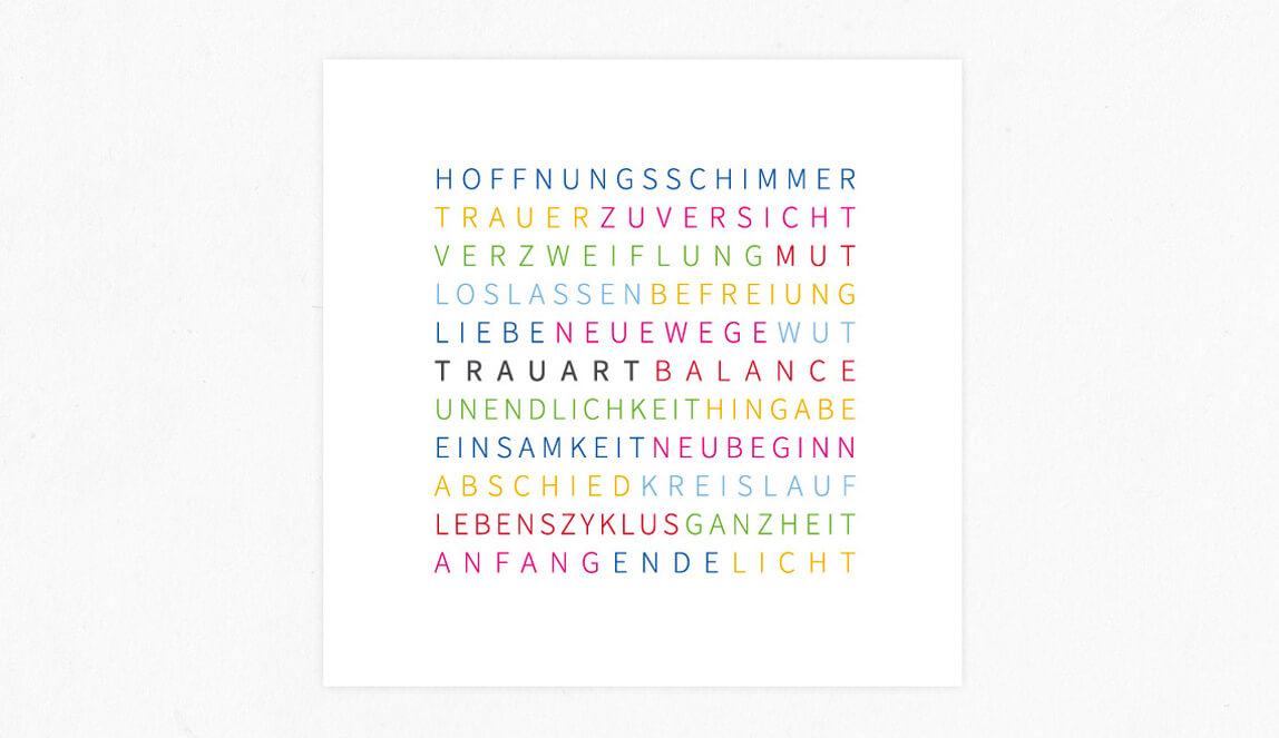 Trauart Essen / Trauerberatung Essen - Wortfindung für einen Flyer im Din Lang- Format Trauart - Zentrum für Trauerarbeit, Therapie und Weiterbildung